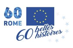 Les traités de Rome ont fêté leur 60 ans !