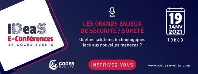iDeaS – Les grands enjeux de Sécurité / Sûreté : quelles solutions technologiques face aux nouvelles menaces ?